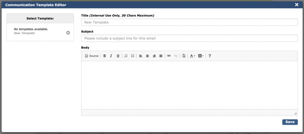Image depicts the Communication Template Editor. All fields are blank.