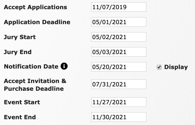 Image of the accept application date, application deadline, jury start and jury end dates, notification date (display is checked on), accept invitation and purchase deadline, event start and event end dates.